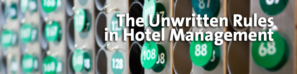 The Unwritten Rules of Hotel Management